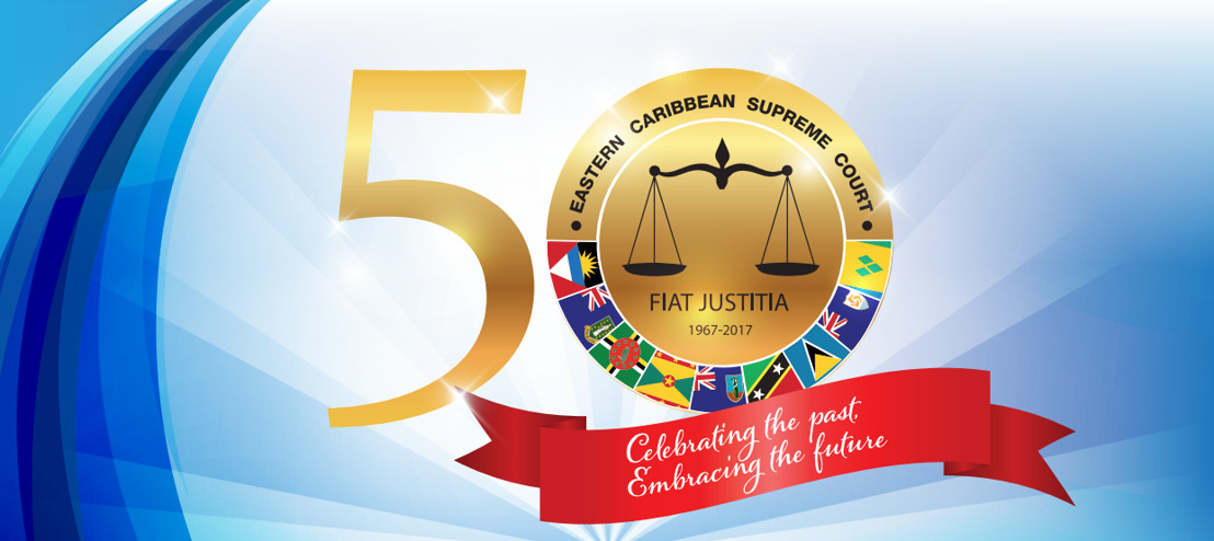 Eastern Caribbean Supreme Court 50th Anniversary Lecture