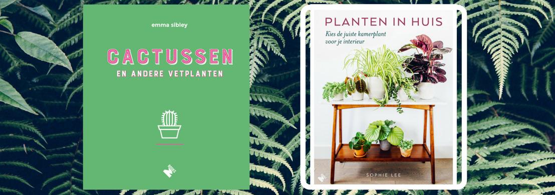 Verslaafd aan planten? Haal de natuur in huis met de hulp van Emma Sibley en Sophie Lee