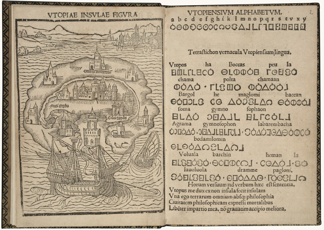 In Search of Utopia © Thomas More, Libellus vere aureus ... de optimo reip. statu, deq(ue) noua Insula Utopia (The first edition of Utopia), Leuven, Dirk Martens, 1516. Brussels, Royal Library of Belgium.