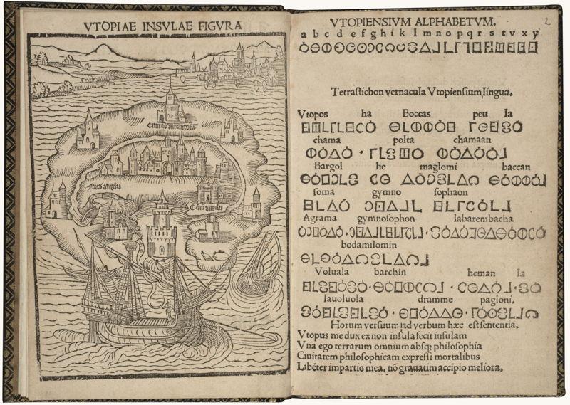 In Search of Utopia © Thomas More, Libellus vere aureus ... de optimo reip. statu, deq(ue) noua Insula Utopia (The first edition of Utopia), Leuven, Dirk Martens, 1516. Brussels, Royal Library of Belgium.