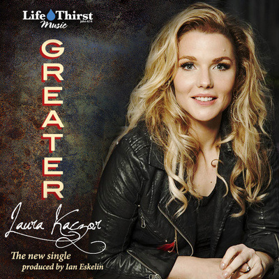 "Laura Kaczor Impacting Christian Radio with Ian Eskelin-Produced Single, ""Greater"""