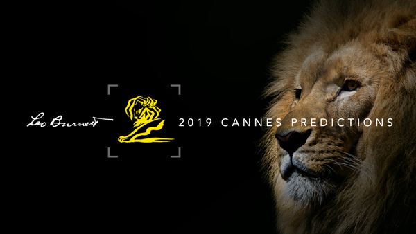 Preview: LEO BURNETT unveils 2019 CANNES LIONS predictions