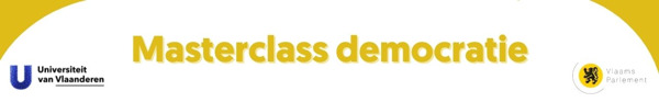 Preview: Universiteit van Vlaanderen en Vlaams Parlement bieden masterclass democratie aan