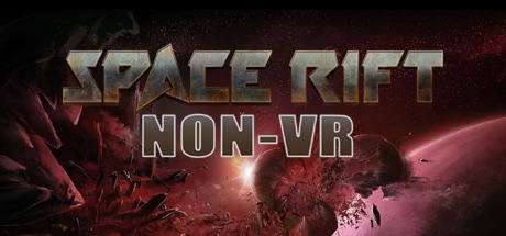 Space Rift NON-VR - Episode 1: Now available on Steam