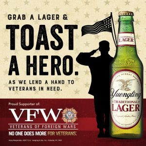 Yuengling's Lagers for Heroes Campaign enters its second year to support the VFW