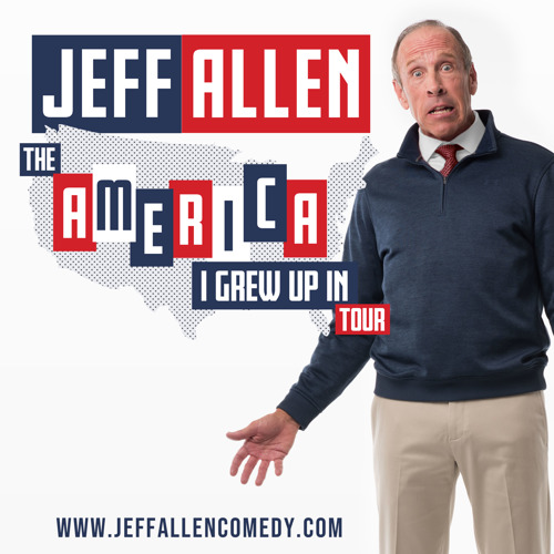 "Comedian Jeff Allen Announces ""The America I Grew Up In"" Tour"