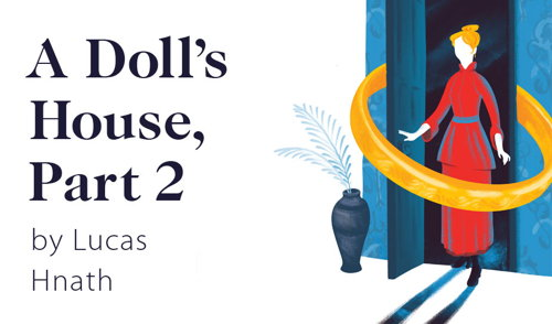 Preview: A Doll's House, Part 2