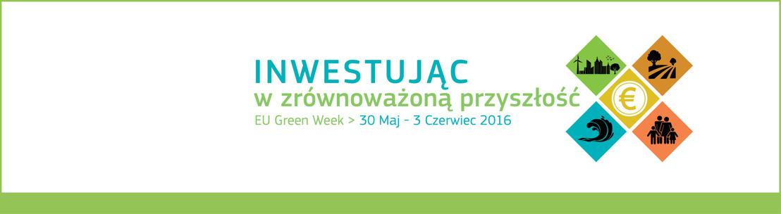 Inwestowanie w bardziej ekologiczną przyszłość  — UE rozpoczyna Zielony Tydzień 2016