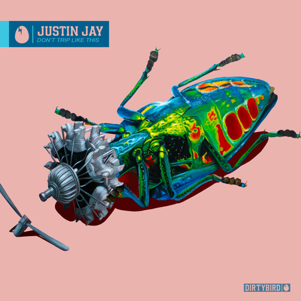 Preview: Justin Jay's 'Don't Trip Like This' EP OUT NOW on DIRTYBIRD