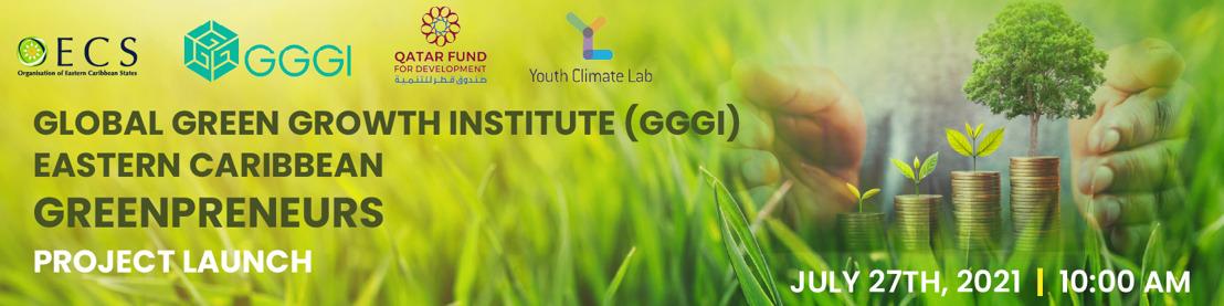 Launch of the Eastern Caribbean Green Entrepreneurship Initiative!