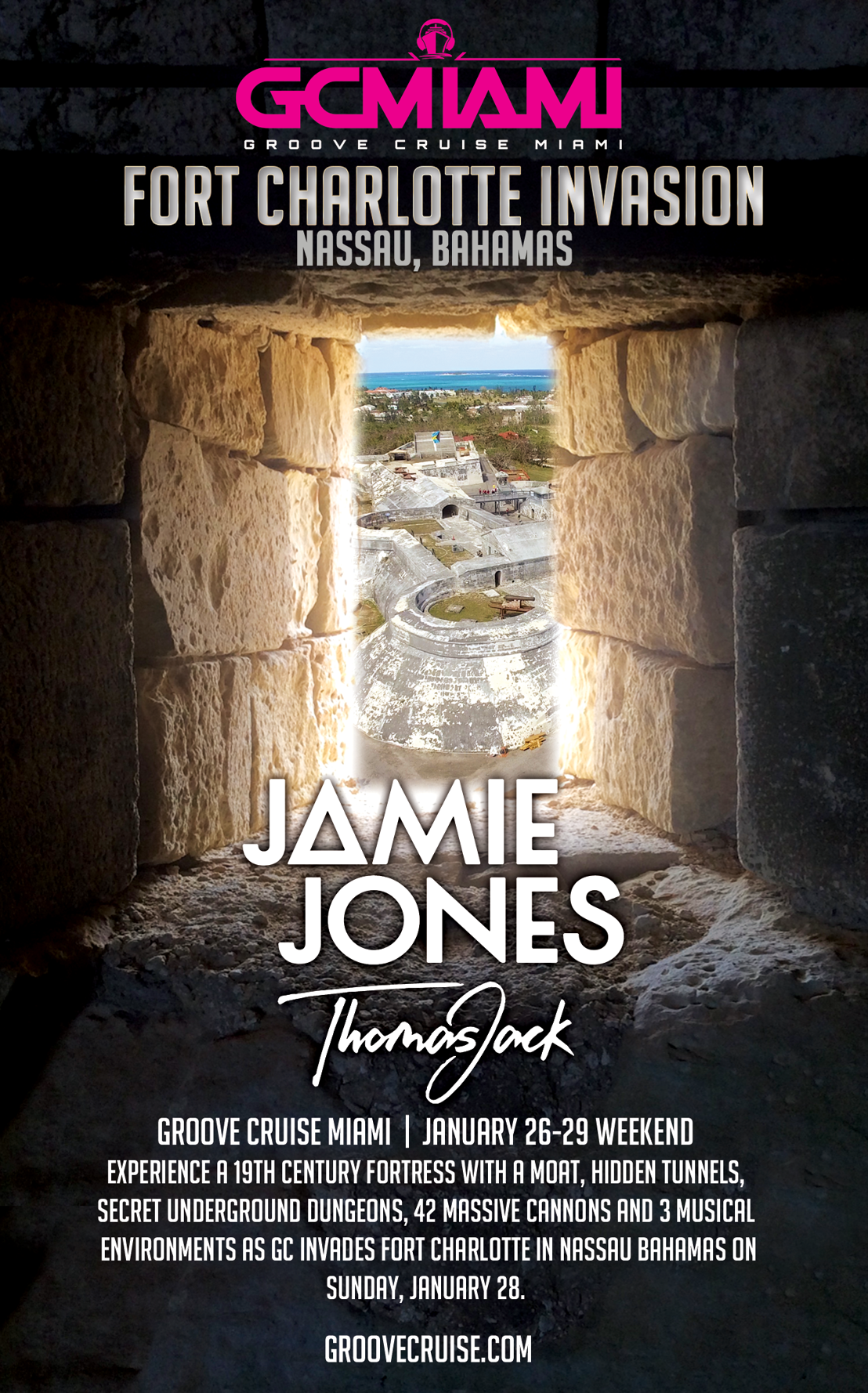 Jamie Jones and Thomas Jack to headline 19th Century Fort Charlotte Invasion in Nassau Bahamas during Groove Cruise Miami 2018