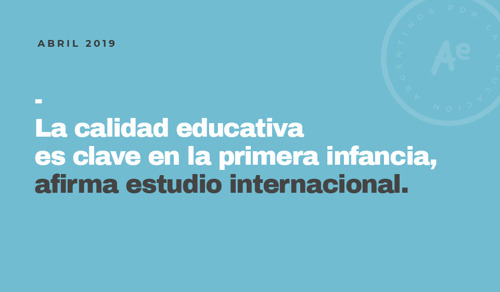 La calidad educativa es clave en la primera infancia