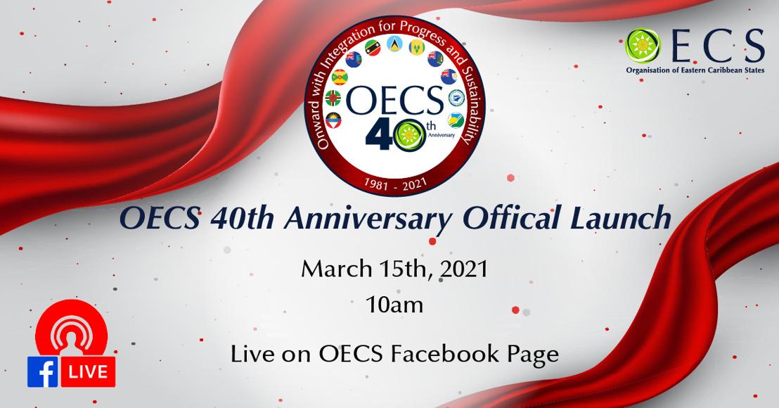 [Media Alert] OECS 40th Anniversary Official Launch
