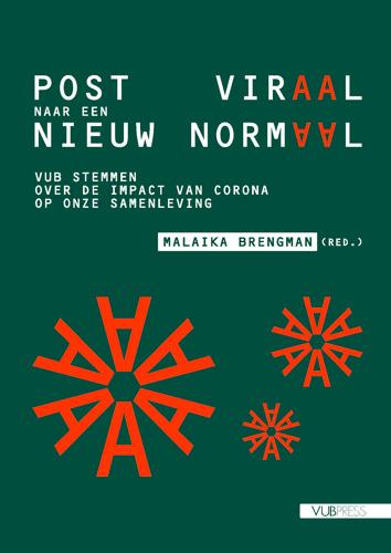 """61 VUB-wetenschappers schijnen licht op maatschappij na corona in """"Post viraal naar een nieuw normaal"""""""