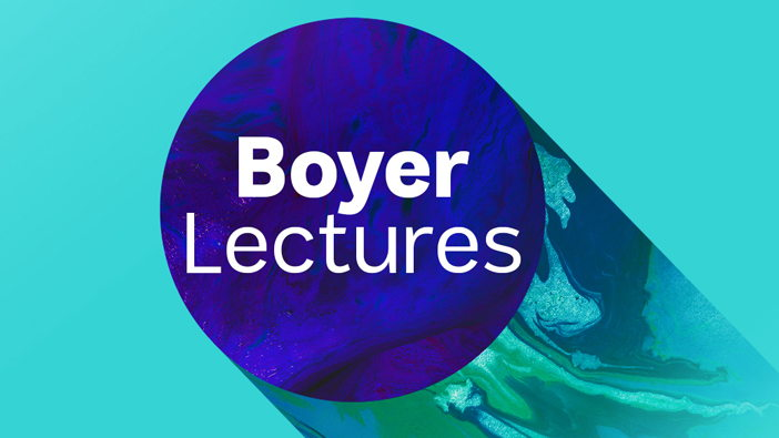 Boyer Lectures 700x394 px