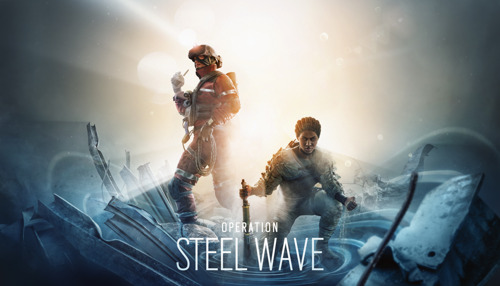 TOM CLANCY'S RAINBOW SIX® SIEGE: OPERATION STEEL WAVE ENTHÜLLT