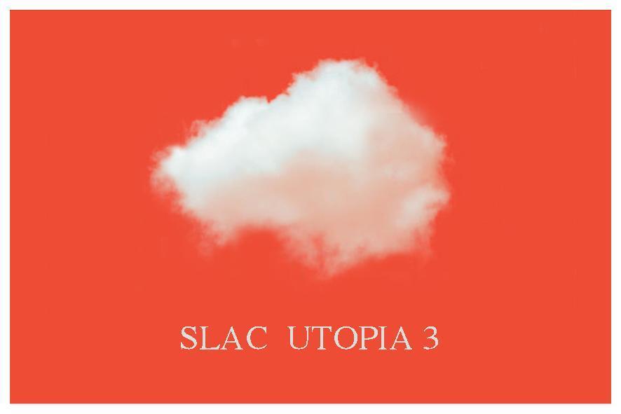500jaarUtopia - SLAC -UTOPIA 3