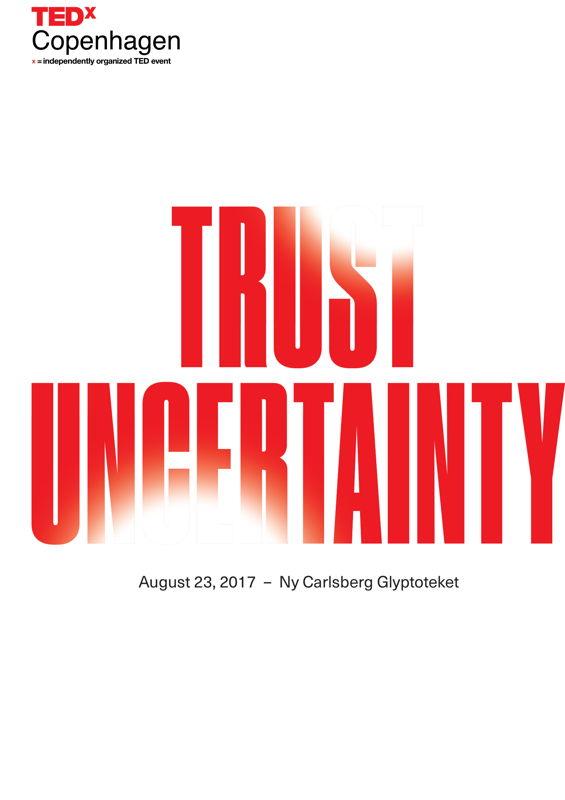 TEDxCopenhagen Trust Uncertainty