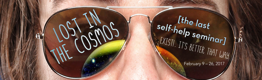 Theatrical Outfit presents LOST IN THE COSMOS [The Last Self-Help Seminar] through Feb. 26