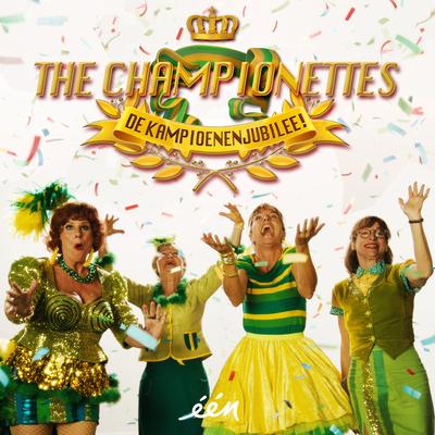 The Championettes - De Kampioenenjubilee