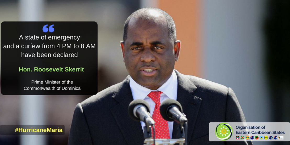 [UPDATE] PM Skerrit: Dominica under state of emergency and curfew