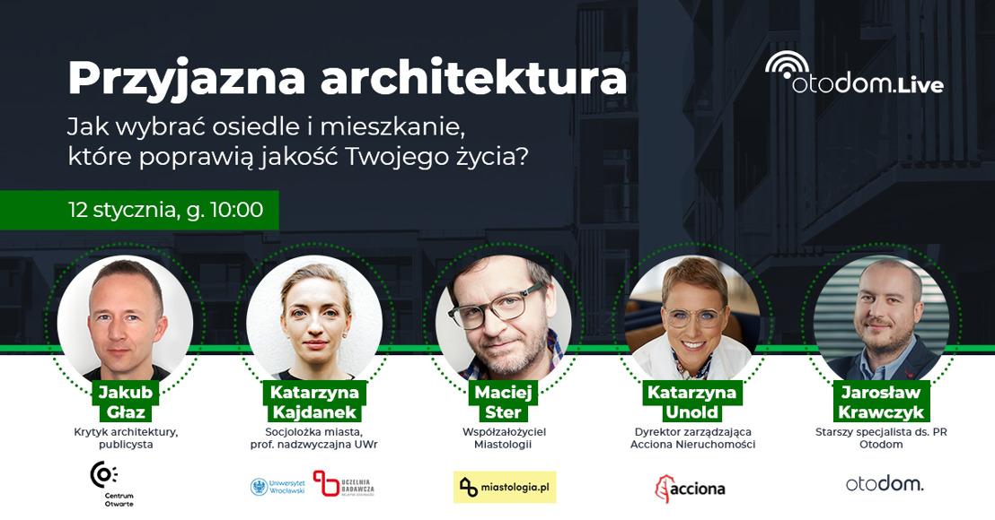 Przyjazna architektura – Otodom.LIVE