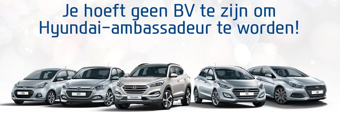 Je hoeft geen BV te zijn om Hyundai-ambassadeur te worden.