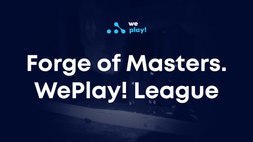 📢 Forge of Masters. WePlay! League CS:GO announcement