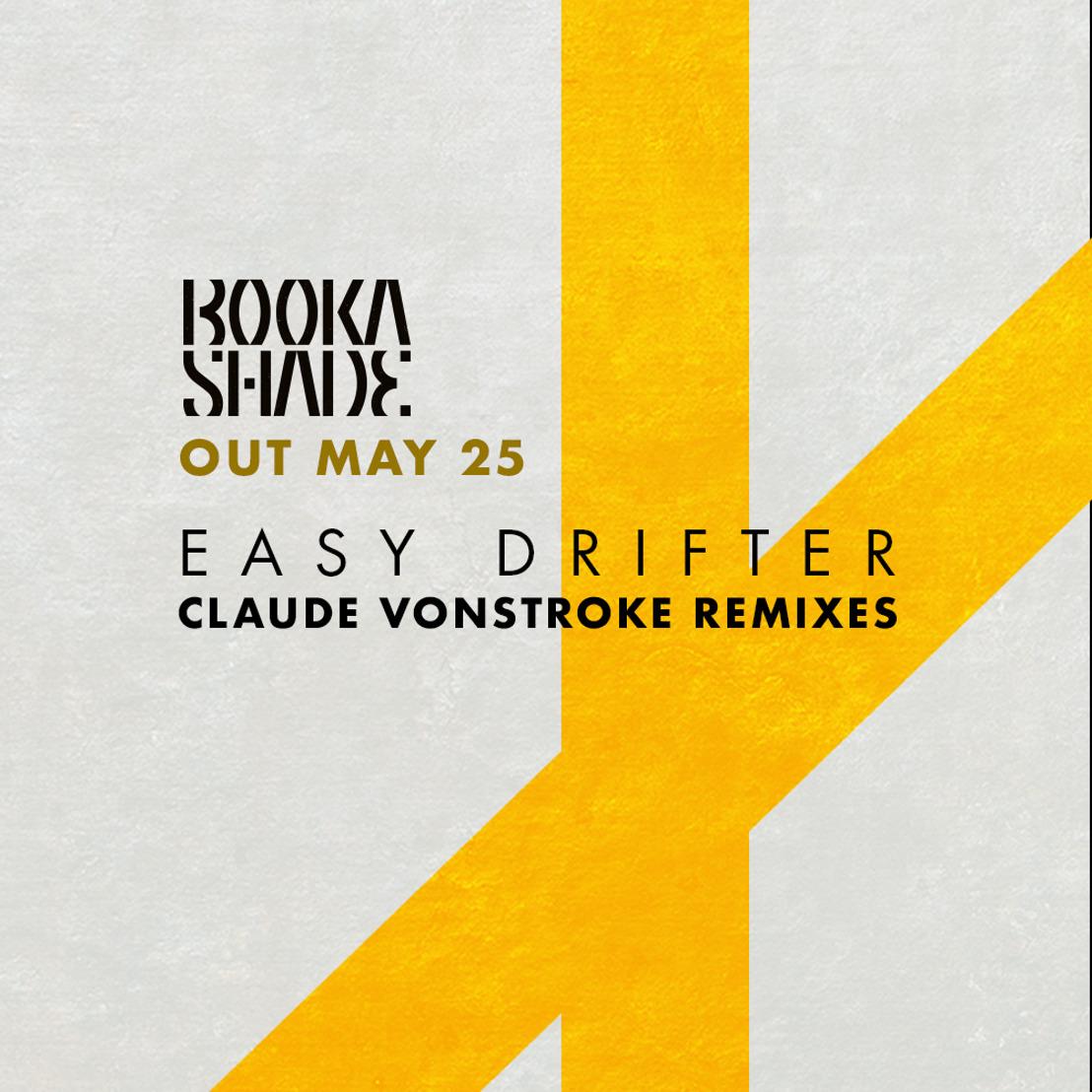 Claude VonStroke Remixes Booka Shade's 'Easy Drifter'
