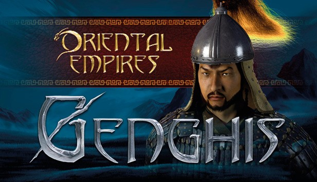 "4X STRATEGY GAME ""ORIENTAL EMPIRES"" CHALLENGES YOU TO WRITE YOUR OWN HISTORY, WITH NEW CONTENT: ""GENGHIS"""
