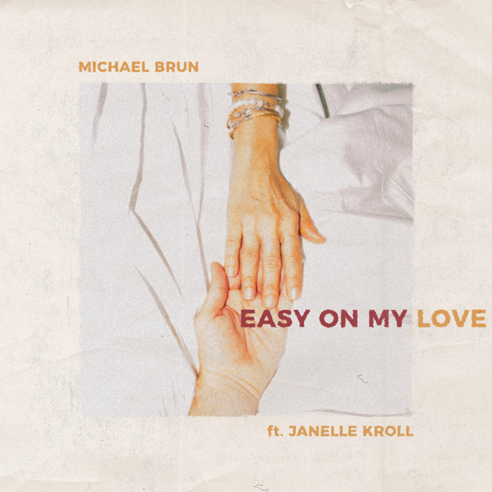 Michael Brun Releases 'Easy On My Love' ft. Janelle Kroll