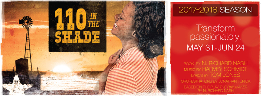 """SIZZLING MUSICAL """"110 IN THE SHADE"""" HEATS UP THEATRICAL OUTFIT MAY 31-JUNE 24"""