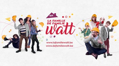 La famille Watt. Une websérie en travaux avec Luminus