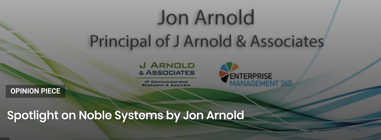 Spotlight on Noble Systems by Jon Arnold
