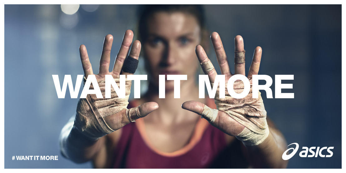 WANT IT MORE - De nieuwe campagne van ASICS