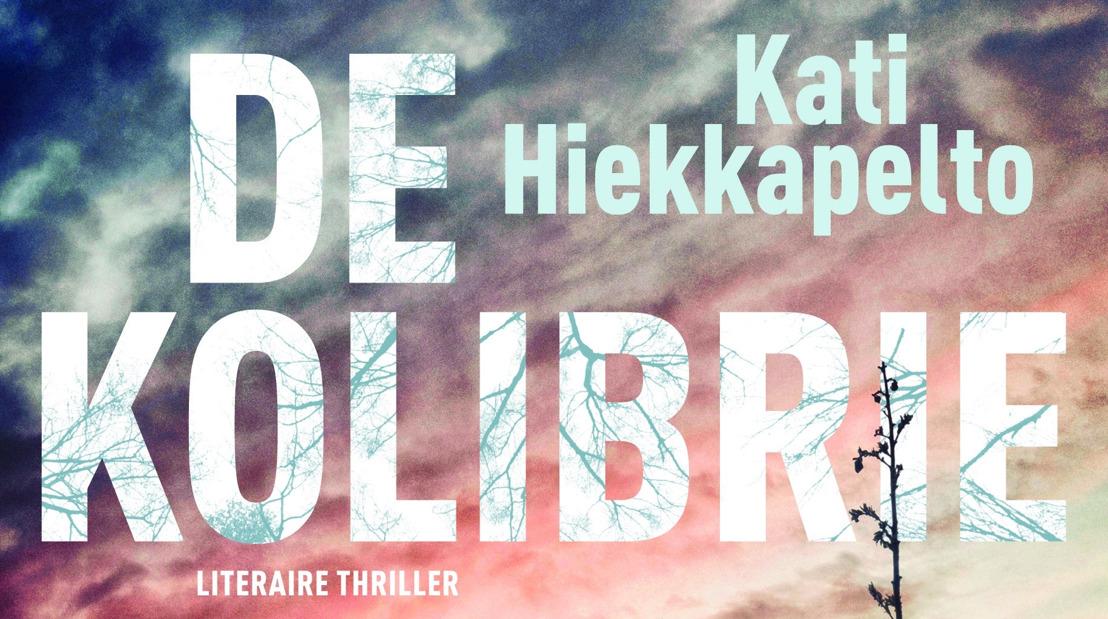 'De kolibrie': het beklijvende thrillerdebuut van Kati Hiekkapelto