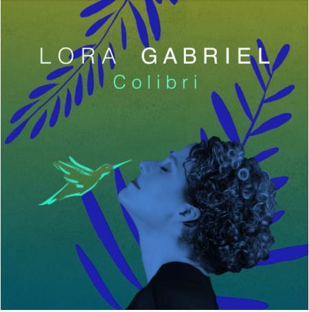 """Découvrez """"Colibri"""", le nouveau single de Lora Gabriel"""