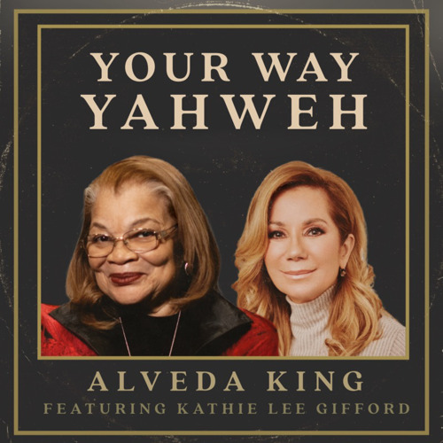 Alveda King and Kathie Lee Gifford Unite for Inspirational New Single