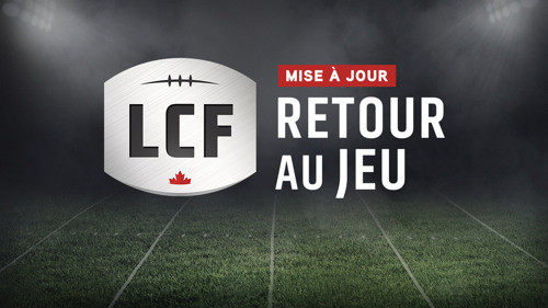 La Ligue canadienne de football annonce son plan de retour au jeu pour la saison 2021