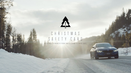 The Christmas Safety Card. A friendly reminder from Santa, BMW and AIR to drive safe
