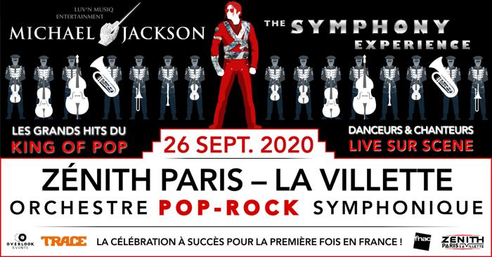 MICHAEL JACKSON : The Symphonic Experience, Zenith de Paris, 26 Septembre 2020