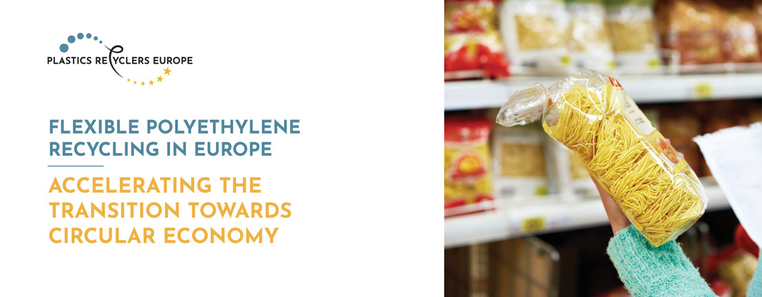 Flexible Polyethylene Recycling in Europe: Accelerating the Transition Towards Circular Economy