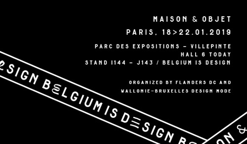 Belgium is Design // Maison&Objet (Parijs, 18 - 22/01/2019)