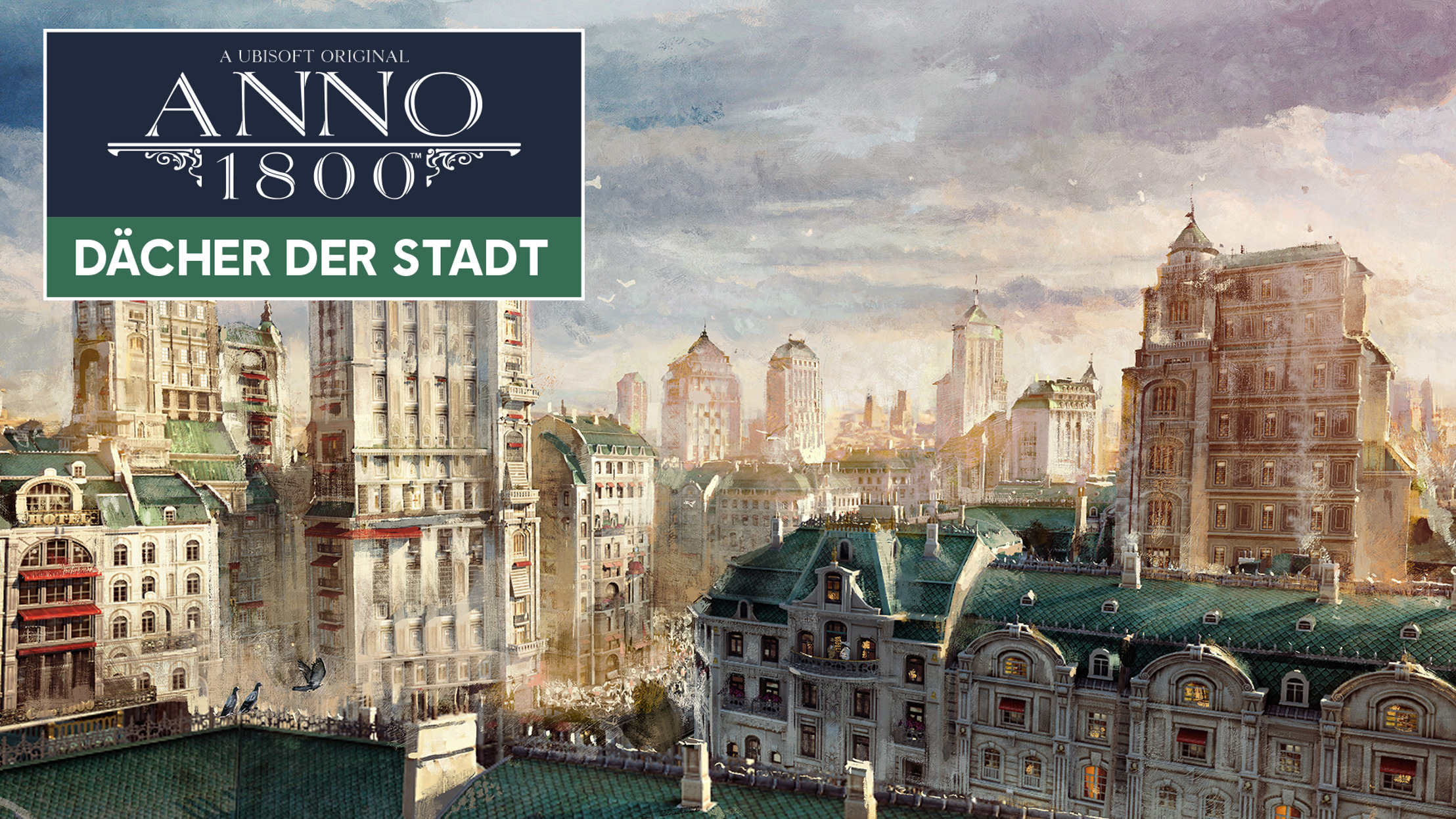 Preview: ANNO 1800: DÄCHER DER STADT DLC AB JETZT VERFÜGBAR