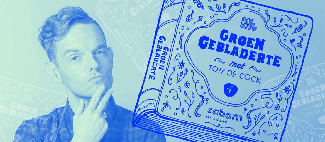 Tom De Cock zet volgspot op literaire debutanten in nieuwe podcast Groen Gebladerte