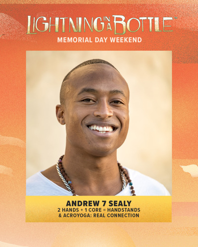 Preview: Lightning in a Bottle Reveals Yoga & Movement Lineup for Memorial Day Weekend Event
