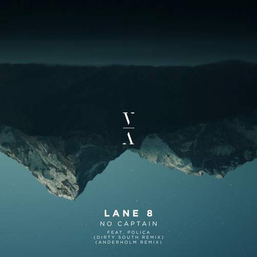 "Lane 8 Releases ""No Captain"" (Dirty South Remix), Announces Little By Little Remixes"