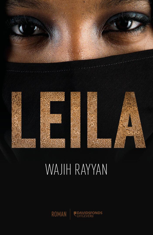 'Leila' vertelt het verhaal van een Arabisch-Afrikaanse vluchtelinge
