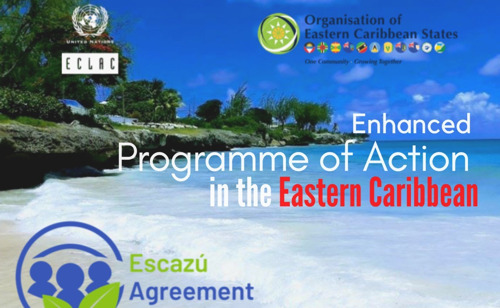 ECLAC and the OECS establish an Enhanced Programme of Action on the Escazú Agreement in the Eastern Caribbean