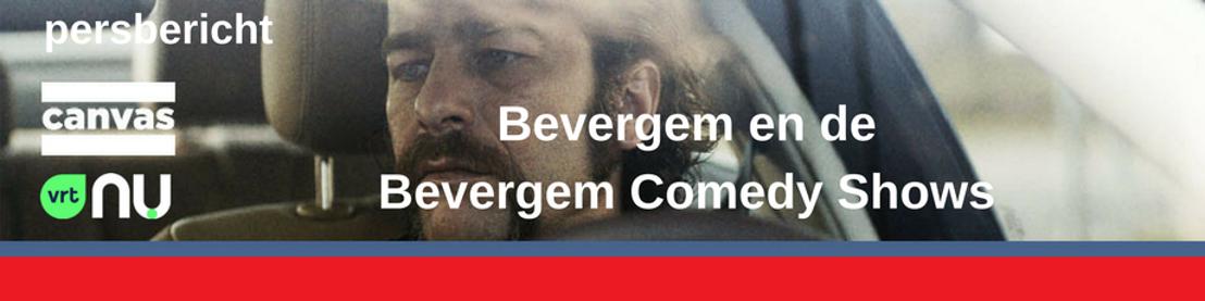 Canvas en VRT NU presenteren Bevergem en de Bevergem Comedy Shows
